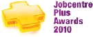 Job Centre Plus Awards 2010